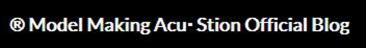 New!! ® Model Making Acu・Stion オフィシャル ブログ